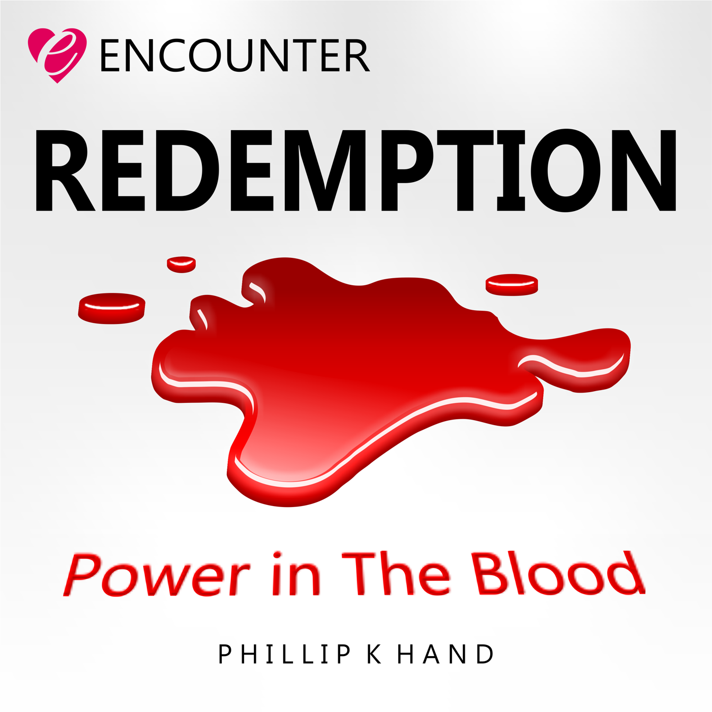 Redemption Power in The Blood